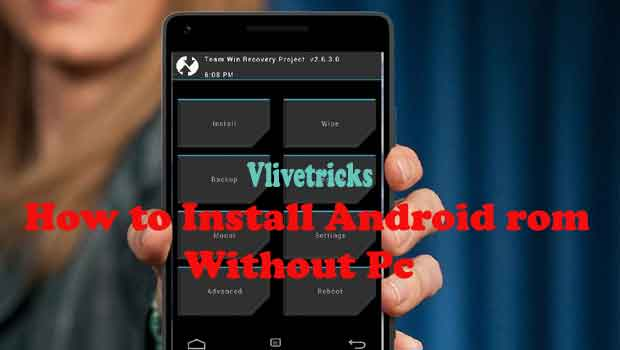 How to Install Android Custom Rom Without Root in MTK