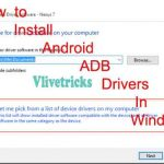 How to Install Android Adb Drivers in All Windows Versions