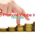 9 Tricks to Promote Youtube Channel & Videos in Free