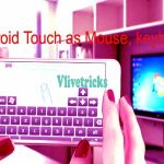 How to Setup Android Screen Touch As Pc Mouse & Keyboard