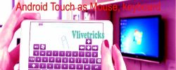 Android Touch As Pc Mouse & Keyboard