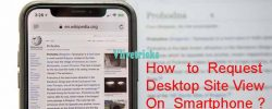 How to Force Openly Full Desktop Site View on Smartphone