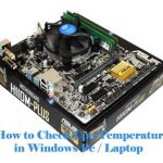 (6+ Ways) How to Check CPU Temperature in Windows Pc / Laptop