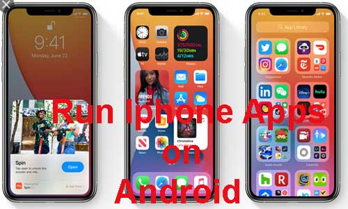 screenshot to run ios applications on android device