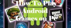 (6 Methods) How to Play Any Android Games on Pc Smoothly