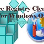 8 Best & Free Registry Cleaner For Windows OS 2018