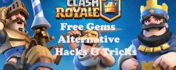 Clash Royale Free Gems (Alternative of Hacks & Tricks)
