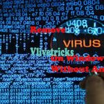 How to Remove Virus on Windows PC Without Antivirus