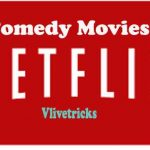 5 Best Comedy Movies Titles on Netflix Premium 2018