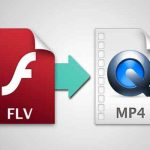 3 Best Methods to Convert FLV Video to MP4 Without Loose Quality