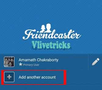 friendcaster-add-fb another account