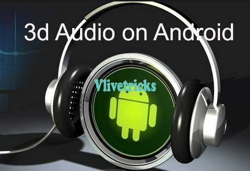 3d-audio-on-android