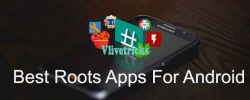 8 Best Root Apps 2018 For Rooted Android Smartphones