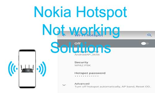 nokia mobile hotspot not working solutions